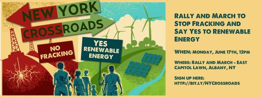New York Crossroads: Rally and March to Stop Fracking and Say Yes to Renewable E